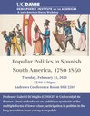 "Prof. Gabriel Di Meglio, ""Popular Politics in Spanish America, 1780-1850"""