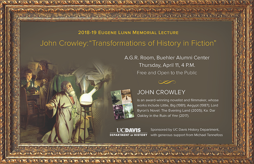Poster promoting April 2019 talk at UC Davis by author John Crowley