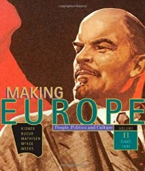 Making Europe: People, Politics, and Culture, Volume 2: Since 1550